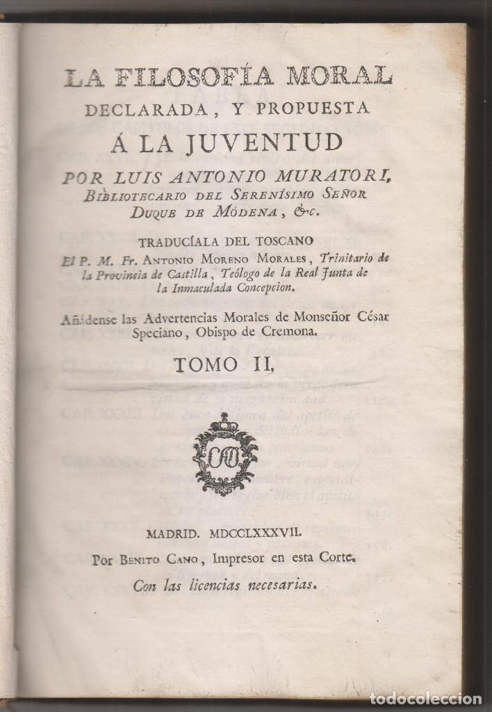 LUIS ANTONIO MURATORI: LA FILOSOFÍA MORAL DEDICADA A LA JUVENTUD. TOMO II. MADRID, 1787 (Libros Antiguos, Raros y Curiosos - Pensamiento - Filosofía)