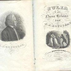 Libros antiguos: JULIA O LA NUEVA ELOISA DE J. J. ROUSSEA. Lote 194496262