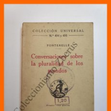 Libros antiguos: CONVERSACIONES SOBRE LA PLURALIDAD DE LOS MUNDOS - FONTENELLE - COLECCIÓN UNIVERSAL Nº 494-5. Lote 194581277