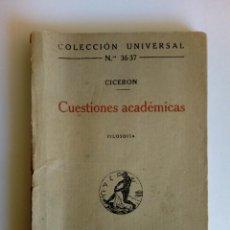 Libros antiguos: CUESTIONES ACADÉMICAS. CICERÓN. Lote 194640970