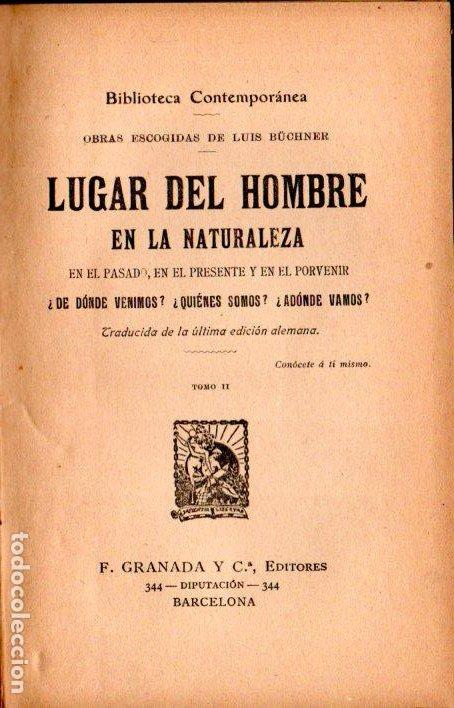 BÜCHNER : LUGAR DEL HOMBRE EN LA NATURALEZA TOMO II (GRANADA, C. 1910) (Libros Antiguos, Raros y Curiosos - Pensamiento - Filosofía)