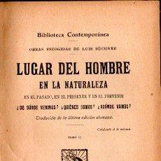 Libros antiguos: BÜCHNER : LUGAR DEL HOMBRE EN LA NATURALEZA TOMO II (GRANADA, C. 1910). Lote 194936548