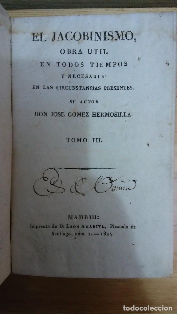 31277 - EL JACOBISMO - POR JOSE GOMEZ HERMOSILLA - TOMO III - AÑO 1824 (Libros Antiguos, Raros y Curiosos - Pensamiento - Filosofía)