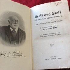 Libros antiguos: EL DR. LUDWIG BÜCHNER, PROF .: FUERZA Y SUSTANCIA, 1904, 1.ª EDICIÓN. MUY ESCASO. ENVIO GRÁTIS.. Lote 195065372