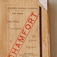 Libros antiguos: CARACTERES Y ANÉCDOTAS-CHAMFORT.BIBLIOTECA ECONÓMICO FILOSÓFICA. Lote 195090877
