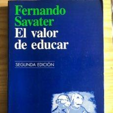Libros antiguos: EL VALOR DE EDUCAR, FERNANDO SABATER. Lote 195173925