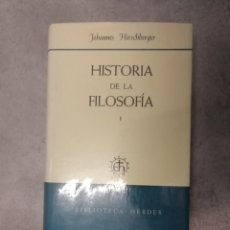 Livros antigos: HISTORIA DE LA FILOSOFÍA COMPLETA EN DOS TOMOS. JOHANNES HIRSCHBERGER. Lote 195279660