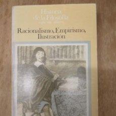 Libros antiguos: HISTORIA DE LA FILOSOFÍA. RACIONALISMO, EMPIRISMO, ILUSTRACIÓN. YVON BELAVAL.. Lote 195282943