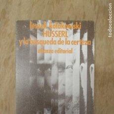Libros antiguos: HUSSERL Y LA BÚSQUEDA DE LA CERTEZA.LESZEK KOLAKOWSKI.. Lote 195283265