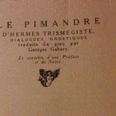 Libros antiguos: LE PIMANDRE D'HERMES TRISMÉGISTE -1920. Lote 195328958
