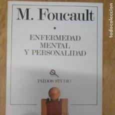 Libros antiguos: ENFERMEDAD MENTAL Y PERSONALIDAD. M. FOUCAULT.. Lote 195377383