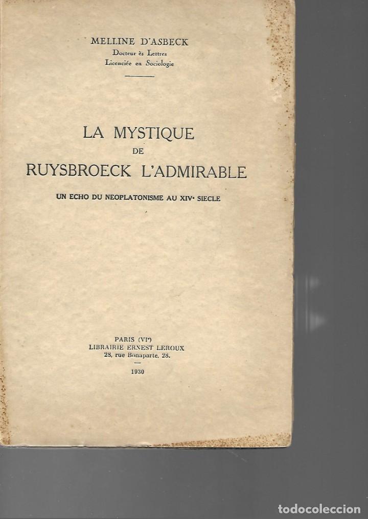 LA MYSTIQUE DE RUYSBROECK L ADMIRABLE 1930 MELLINE D ASBECK (Libros Antiguos, Raros y Curiosos - Pensamiento - Filosofía)