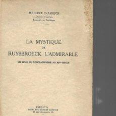 Libros antiguos: LA MYSTIQUE DE RUYSBROECK L ADMIRABLE 1930 MELLINE D ASBECK . Lote 195508585