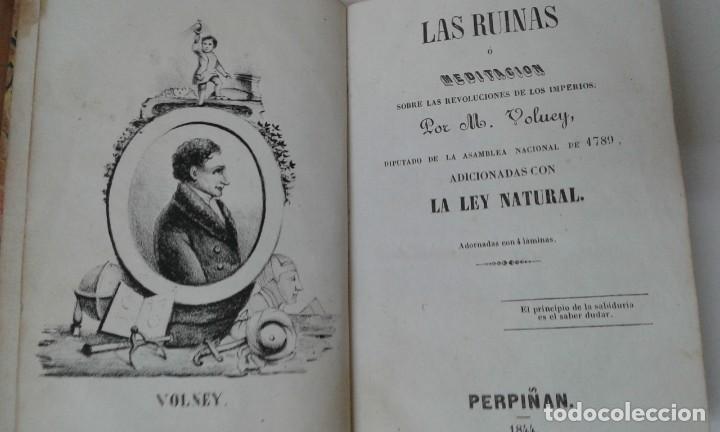 Libros antiguos: LAS RUINAS O MEDITACION SOBRE LAS REVOLUCIONES DE LOS IMPERIOS VOLNEY 1844 - Foto 4 - 195771532