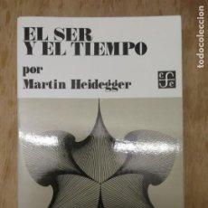 Livros antigos: EL SER Y EL TIEMPO. MARTIN HEIDEGGER.. Lote 196194715