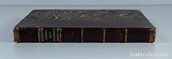 FILOSOFÍA DE LA ELOQUENCIA. A. DE CAPMANY. IMP. ANTONIO DE SANCHA. MADRID. 1778. (Libros Antiguos, Raros y Curiosos - Pensamiento - Filosofía)