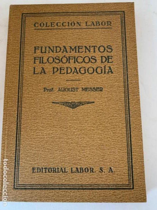 FUNDAMENTOS FILOSÓFICOS DE LA PEDAGOGÍA (Libros Antiguos, Raros y Curiosos - Pensamiento - Filosofía)