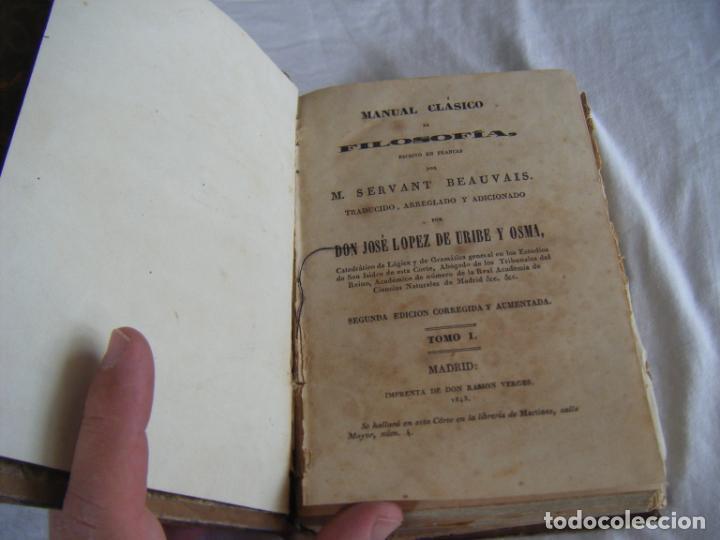 Libros antiguos: JML 1843 Psicología - MANUAL CLÁSICO DE FILOSOFÍA - SERVANT BEAUVAIS - José López de Uribe y Osma - Foto 2 - 198725101