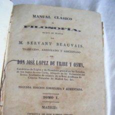 Libros antiguos: JML 1843 PSICOLOGÍA - MANUAL CLÁSICO DE FILOSOFÍA - SERVANT BEAUVAIS - JOSÉ LÓPEZ DE URIBE Y OSMA. Lote 198725101