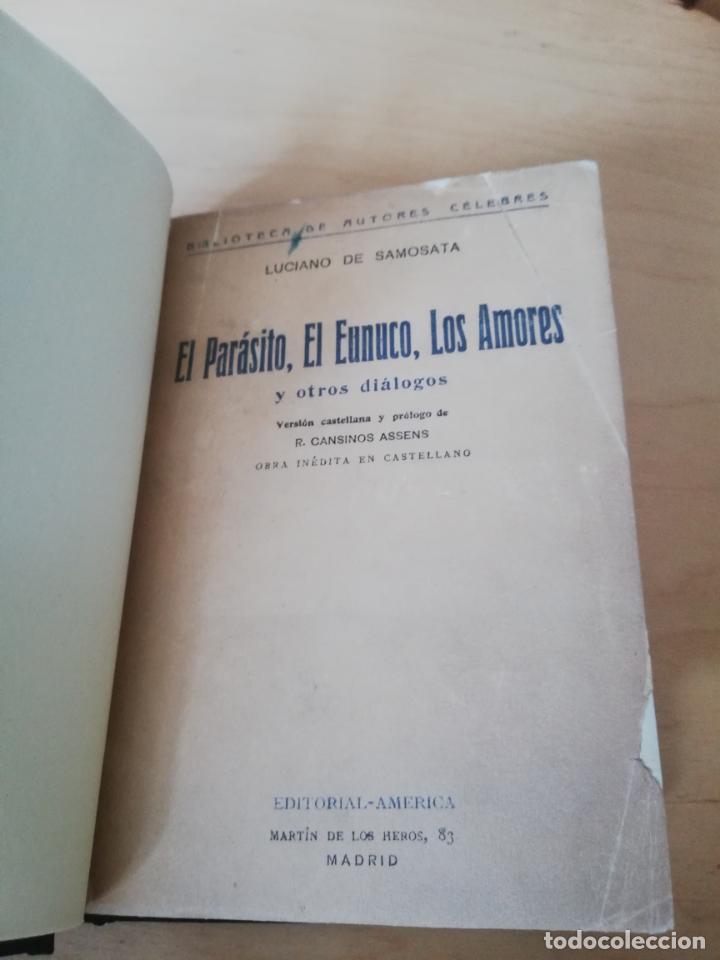 LUCIANO DE SAMOSATA. EL PARÁSITO, EL EUNUCO, LOS AMORES Y OTROS DIÁLOGOS. T. CANSINOS-ASSENS (Libros Antiguos, Raros y Curiosos - Pensamiento - Filosofía)