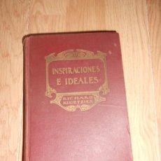 Libros antiguos: INSPIRACIONES E IDEALES - RICHARD RUGETZIER - 1925. Lote 200530390