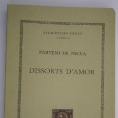 Libros antiguos: DISSORTS D'AMOR - PARTENI DE NICEA. Lote 200730783
