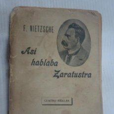 Libros antiguos: ASÍ HABLABA ZARATUSTRA. NIETZSCHE, F. , CON SELLO EX-LIBRIS , VER ESTADO Y FOTOS. Lote 200882718
