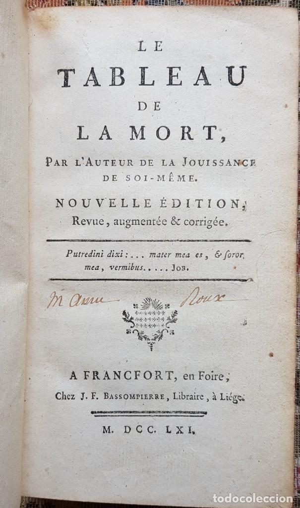 LE TABEAU DE LA MORTE. FRÁNCFORT 1761 (Libros Antiguos, Raros y Curiosos - Pensamiento - Filosofía)