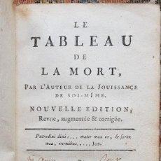 Libros antiguos: LE TABEAU DE LA MORTE. FRÁNCFORT 1761. Lote 201639322
