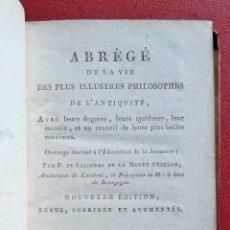 Libros antiguos: ABREGE DE LA VIE DES PLUS ILLUSTRES PHILOSOPHES DE L'ANTIQUITE. 1806. EN FRANCÉS. Lote 201658288
