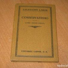 Libros antiguos: CONSERVATISMO. Lote 201999687