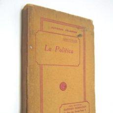 Libros antiguos: RARA EDICION LA POLITICA - ARISTOTELES - EDIT. GARNIER PARIS C.1910. Lote 203188328