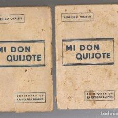 Libros antiguos: FEDERICO URALES MI DON QUIJOTE, 2 TOMOS ,1932 3ª EDICIÓN EDS DE LA REVISTA BLANCA. Lote 203213180