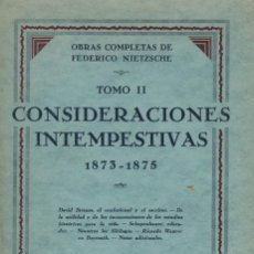 Libros antiguos: NIETZSCHE, CONSIDERACIONES INTEMPESTIVAS 1873-1875. / M. AGUILAR 1932. Lote 203765612