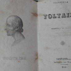Livres anciens: FILOSOFIA DE VOLTAIRE AÑO 1841 MUY RARO. Lote 203795111