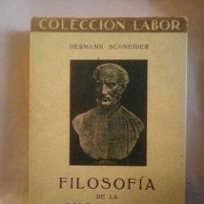 Libros antiguos: FILOSOFÍA DE LA HISTORIA. SCHNEIDER. COLECCIÓN LABOR 1931. 355PGS. 301 302. Lote 203991317