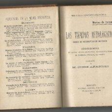 Livres anciens: MOREAU DE JONNÉS LOS TIEMPOS MITOLOGICOS COSMOGONIAS CIGNES APARICIO DANIEL JORRO 1910. Lote 204055978