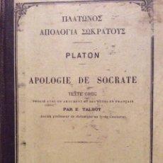 Livres anciens: PLATON, APOLOGIE DE SOCRATE, TEXTE GREC, PAR E. TALBOT, 1920, ESCASSO. Lote 204477115
