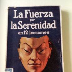 Libros antiguos: YORITOMO TASHI LA FUERZA POR LA SERENIDAD. Lote 204516271
