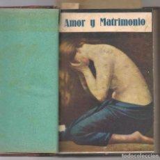 Libros antiguos: ANARQUISMO, GOLDMANN,ENMA ,AMOR Y MATRIMONIO ,C.A 193_ BBL ESTUDIOS. Lote 205698475
