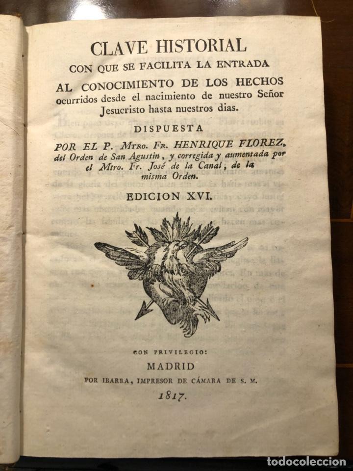 Libros antiguos: CLAVE HISTORIAL CON QUE FACILITA LA ENTRADA AL CONOCIMIENTO DE LOS HECHOS DESDE JESUS - Foto 4 - 205762705