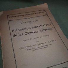 Libros antiguos: KANT, MANUEL. PRINCIPIOS METAFÍSICOS DE LAS CIENCIAS NATURALES. MADRID: EDITORIAL REUS, 1921.. Lote 205853180