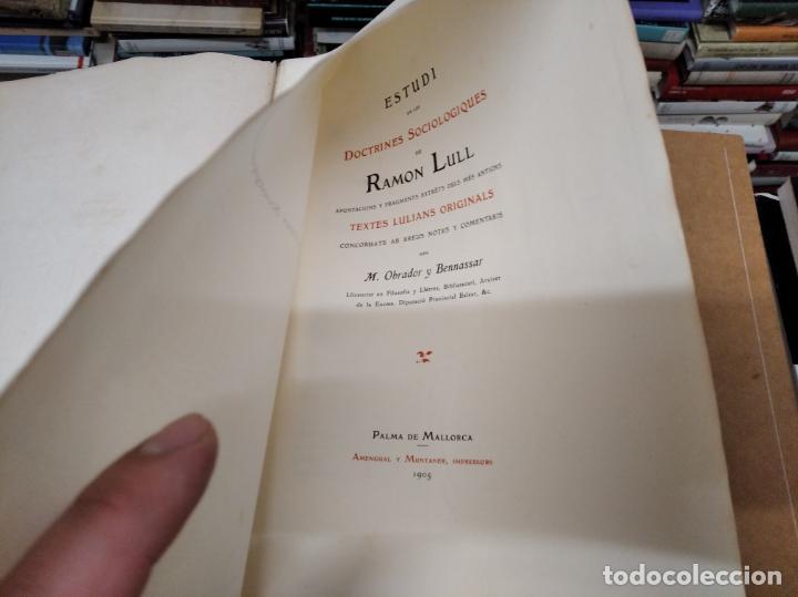 Libros antiguos: DOCTRINES SOCIOLÒGIQUES LULIANES. FRAGMENTS ORIGINALS CONCORDATS AMB BREUS NOTES. 1905 . MALLROCA - Foto 2 - 206835165