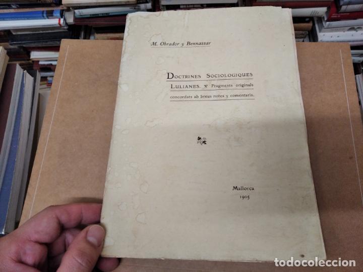 DOCTRINES SOCIOLÒGIQUES LULIANES. FRAGMENTS ORIGINALS CONCORDATS AMB BREUS NOTES. 1905 . MALLROCA (Libros Antiguos, Raros y Curiosos - Pensamiento - Filosofía)