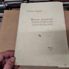Libros antiguos: DOCTRINES SOCIOLÒGIQUES LULIANES. FRAGMENTS ORIGINALS CONCORDATS AMB BREUS NOTES. 1905 . MALLROCA. Lote 206835165