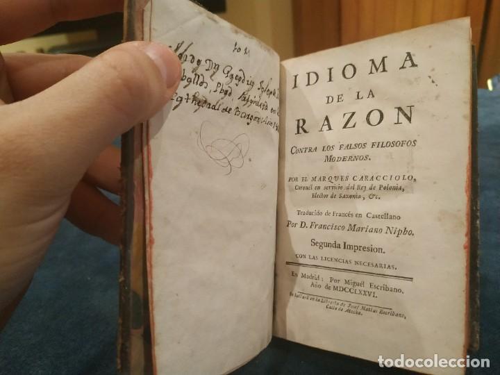 Libros antiguos: 1.776. Idioma de la Razón Contra los Falsos Filósofos Modernos - Marqués Caracciolo - Foto 2 - 207906367