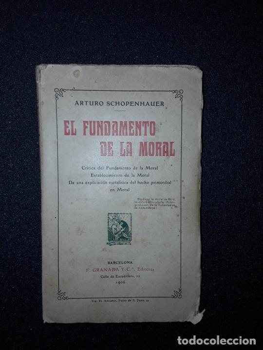SCHOPENHAUER. SU PENSAMIENTO ACERCA DE LA MORAL. CRÍTICA A KANT. FILOSOFÍA. (Libros Antiguos, Raros y Curiosos - Pensamiento - Filosofía)
