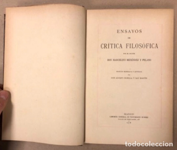 Libros antiguos: OBRAS COMPLETAS DE MARCELINO MENÉNDEZ Y PELAYO. ENSAYOS DE CRÍTICA FILOSÓFICA. EDITADO EN 1918 - Foto 4 - 208320207