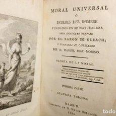 Libros antiguos: 1821 / MORAL UNIVERSAL O DEBERES DEL HOMBRE FUNDADOS EN SU NATURALEZA / BARON DE OLBACH. Lote 208579288