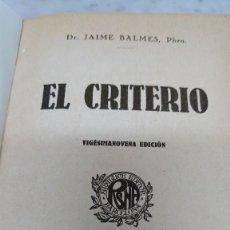 Libros antiguos: JAIME BALMES EL CRITERIO 29 EDICIÓN PRPM 65. Lote 208598675